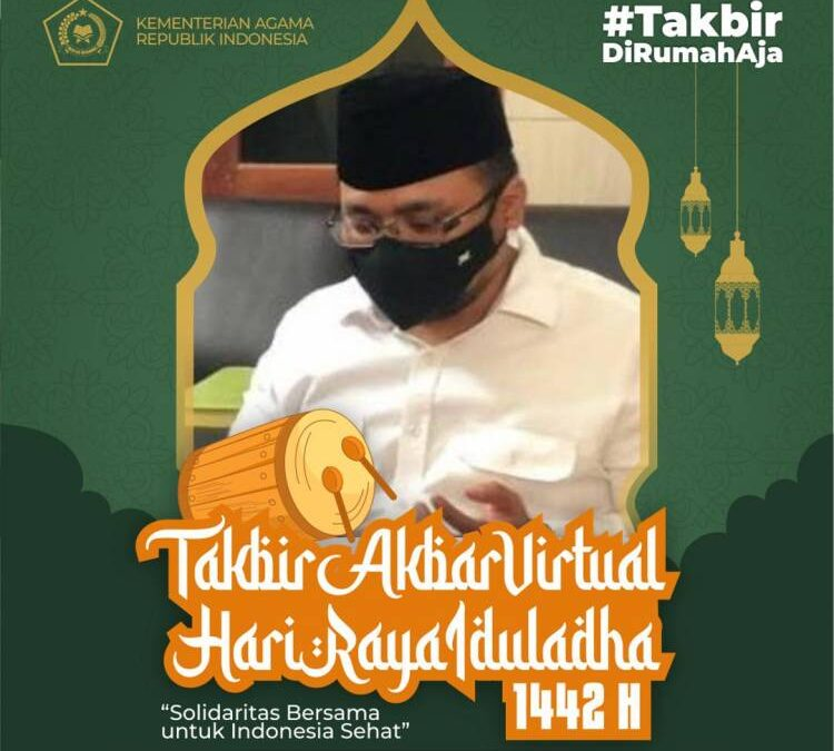 Pemerintah Gelar Takbir Akbar Virtual untuk Memeriahkan Malam Idul Adha 1442 H